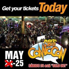 AVISO sobre PR COMIC CON: la fecha del sábado, 24 de mayo esta TODA VENDIDA. ► Solo quedan boletos para el DOMINGO 25 DE MAYO...mientras duren.