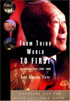 Bestseller Books Online From Third World to First : The Singapore Story: 1965-2000 Lee  Kuan Yew http://www.ebooknetworking.net/books_detail-0060197765.html