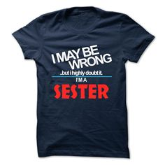 [Popular Tshirt name tags] SESTER  Coupon Best  SESTER  Tshirt Guys Lady Hodie  TAG YOUR FRIEND SHARE and Get Discount Today Order now before we SELL OUT  Camping administrators