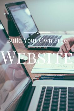 Learn step by step, how to build your own website for free.
