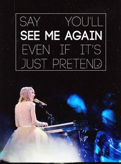 """Taylor Swift - Wildest Dreams """"Say you'll remember even if its just in your wildest dreams"""""""