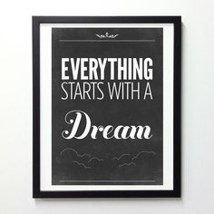 Inspiring Typography Quote Poster - Vintage-Style Black And White Art Print - Everything starts with a dream