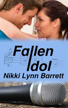Lynelle Clark Aspired Writer: Release blitz for Fallen Idol by Nikki Lynn Barrett. What goes up must come down... Enter the Giveaway and read an excerpt from the book.