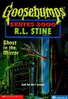 goosebumps haunted mirror | ... beware: the goosebumps blog: Series 2000 #25 Ghost in the Mirror
