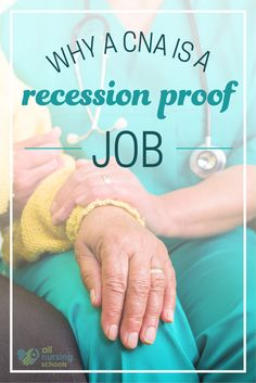 Why a CNA is a Recession-Proof Career Nursing Career, Nursing Assistant, Associates Degree In Nursing, Nursing Students, Nursing Schools, Nclex Rn, Certified Nurse, How To Become, Education