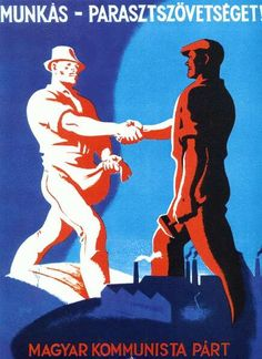 "Hungary (Second Republic), ""Worker-Peasant Alliance!"", Hungarian Communist Party, ca. Vintage Posters, Retro Posters, Movie Posters, Graphic Illustration, Illustrations, Eastern Europe, Hungary, Disney Characters, Fictional Characters"
