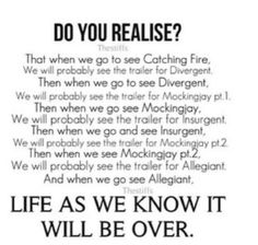 Well we did see the trailer for Divergent when we went to see Catching Fire! Aggg what will I do with my life after that?