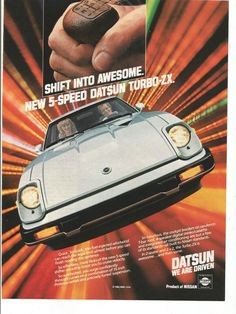 Items similar to 1982 Advertisement Datsun Turbo ZX 5 Speed Manual Standard Shift Fuel Injected 82 Nissan Auto Garage Shop Dealership Wall Art Decor on Etsy Datsun Car, Datsun 240z, Classic Japanese Cars, Classic Cars, Vintage Advertisements, Vintage Ads, Vintage Posters, Datsun 280zx For Sale, Toyota