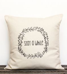 Stay A While Pillow Cover | Apple White Handmade
