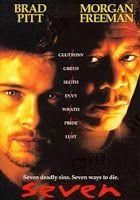 Los 7 Pecados Capitales (Seven, nombre que suele estilizarse como Se7en) es una película estadounidense de suspenso de 1995 dirigida por David Fincher, escrita por Andrew Kevin Walker (quien obtuvo una nominación al premio Bafta por el mejor guion original) y distribuida por New Line Cinema. La película es una mezcla de cine negro, psychothriller y buddy movies en la cual actúan Brad Pitt y Morgan Freeman en los papeles estelares, así como Gwyneth Paltrow y Kevin Spacey en los de reparto.
