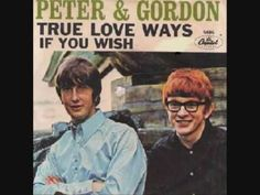 "PETER AND GORDON- ""I GO TO PIECES"""