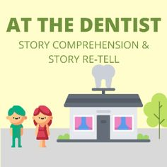 Boom Cards - At the Dentist: Story Comprehension and Story Re-tell Why Questions, This Or That Questions, K 1, Retelling, Speech Therapy, Comprehension, Special Education, Sentences, Language