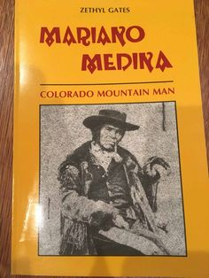 A biography of Mariano Madina, fur trapper and then most successful entrepreneur and first settler in our Loveland area. He was as tough as they came. Colorado Mountains, Madina, Book Reviews, Biography, Entrepreneur, Fur, Books, Libros, Book