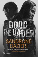 Dood de vader (Boek, Derde druk) door Sandrone Dazieri | Literatuurplein.nl