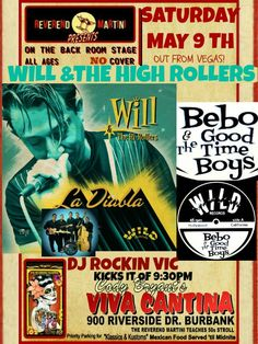 WILL and the HIGH ROLLERS, BEBO & THE GOODTIME BOYS, DJ ROCKIN VIC, REVEREND MARTINI MAY 9TH SAT NO COVER ALL AGES AT CODYS VIVA CANTINA