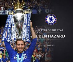 Eden Hazard ~ Chelsea FC 2015 Player of the Year My son Ethan's all time favourite player! Manchester United City, Newcastle United Fc, Chelsea Football Team, Football Is Life, Eden Hazard Chelsea, Aston Villa Fc, Everton Fc, Go Blue, Arsenal Fc