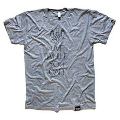 Live While You Can Tee Gray now featured on Fab.