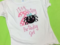 Girls Itsy Bitsy Spider Birthday T Shirt by WeeWoolieKnitz on Etsy 2nd Birthday Shirt, 1st Birthday Girls, 2nd Birthday Parties, Birthday Ideas, Itsy Bitsy Spider Birthday Party, Spider Girl, Party Shirts, Applique Designs, Shirts For Girls