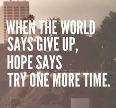 ALWAYS LISTEN TO HOPE