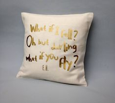 Gold quote pillow cover  What if I fall quote Gold by Cut4you