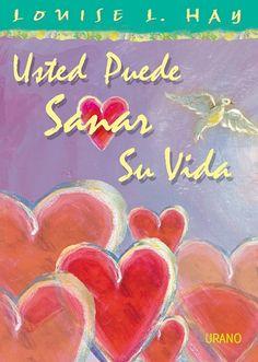 Usted puede sanar su vida -Color- // Louise Hay // CRECIMIENTO PERSONAL http://www.mundourano.com/index.php?id=599
