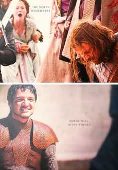 The North Remembers/Dorne will never forget