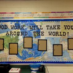 travel themed classroom - put maps behind plain blue/ lime pushpin papers to display work...