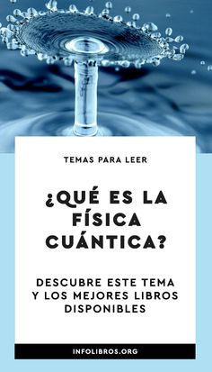 En este artículo nos proponemos investigar a fondo este tema y te ofrecemos los mejores libros que se encuentra disponibles sobre Física Cuántica. #infolibros #temasparaleer #fisica #fisicacuantica Book Club Books, Books To Read, My Books, Book And Magazine, Science, Idioms, Law Of Attraction, Physics, Fun Facts