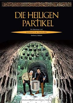 Buy Die heiligen Partikel: Die Abenteuer von Giorgetti & Tavolari by Stefano L'Abbate and Read this Book on Kobo's Free Apps. Discover Kobo's Vast Collection of Ebooks and Audiobooks Today - Over 4 Million Titles! Castel Del Monte, Graphic Novel, Thriller, Comic, Audiobooks, Ebooks, This Book, Reading, Movies