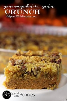(Use a gluten-free cake mix) This delicious dish is the easiest way to serve pumpkin pie to a crowd! A layer of rich pumpkin pie filling with a crunchy pecan streusel topping! Fall Desserts, Just Desserts, Delicious Desserts, Dessert Recipes, Thanksgiving Desserts, Party Recipes, Cookie Desserts, Pie Recipes, Pumpkin Pie Crunch Recipe