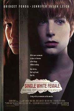 Single white female - Barbet Schroeder (1992).