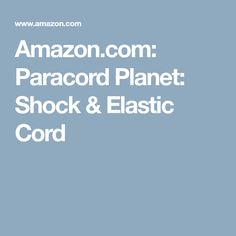 Amazon.com: Paracord Planet: Shock & Elastic Cord