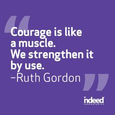 Wise words from Ruth Gordon