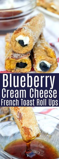 PIN this for an easy breakfast idea that the kids will love!! Blueberry Cream Cheese French Toast Roll Ups #breakfastrecipe #easybreakfast #frenchtoast