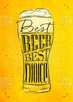Poster beer glass lettering best beer best choice drawing in vintage style with coal on yellow paper background Free Vector Clipart, Clipart Design, Vector Graphics, Alcohol Spirits, Beer Poster, Yellow Paper, Wine And Beer, Best Beer, Paper Background