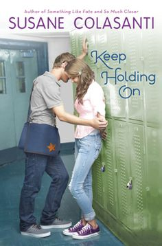 Book Review: Keep Holding On by Susane Colasanti