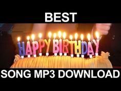 Best Happy Birthday Song Mp3 Free Download - YouTube Happy Birthday Song Audio, Best Birthday Songs, Happy Birthday Wishes Song, Happy 75th Birthday, Happy Birthday Posters, Happy Birthday Daughter, Happy Birthday Messages, Happy Birthday Images, Happy Song