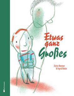"""""""Dieses Buch ist etwas ganz Großes, das viele Leser und Betrachter berühren wird."""", Rezension zu Sylvie Neeman / Ingrid Godon: 'Etwas ganz Großes' auf KinderundJugendmedien.de"""