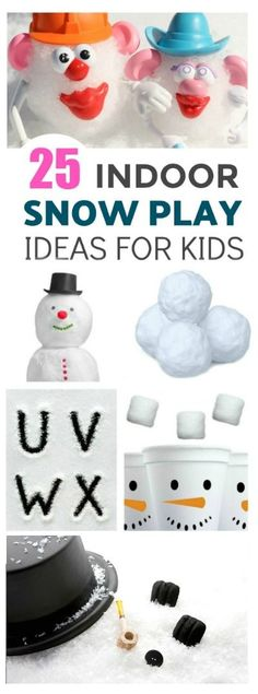 25 AWESOME ways to play with snow indoors! Such great ideas!! #winteractivitiesforkids #snowplayideas #snowplayrecipes
