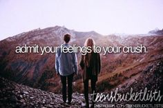 Admit your feelings to your crush ✔️
