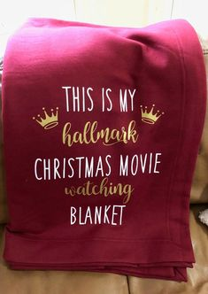 Hallmark Christmas Movie Watching Blanket. If you love Hallmark Christmas Movies you will NEED this Hallmark Christmas Movie Watching Blanket SVG file! Spend your Christmas in comfort and style in this cute and fun Blanket.