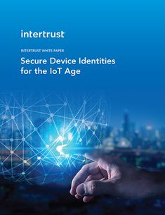 Data Privacy and Security Solutions for Connected Home by Intertrust Policy Management, Free Slots Casino, Security Solutions, White Paper, Identity, Trust, Challenges, Technology, World