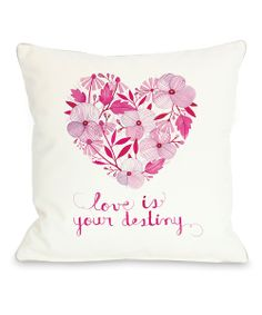 'Love Is Your Destiny' Floral pink heart square Pillow