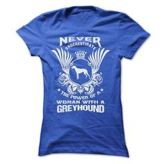 NEVER UNDERESTIMATE THE POWER OF A WOMAN WITH A GREYHOUND T Shirts, Hoodies. Get it here ==► https://www.sunfrog.com/Pets/NEVER-UNDERESTIMATE-THE-POWER-OF-A-WOMAN-WITH-A-GREYHOUND-37922994-Ladies.html?57074 $22.9