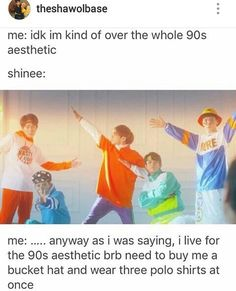SHINEE- forever stuck in the 90s
