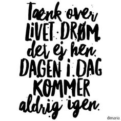 Wallsticker - Tænk over livet version 2 Cool Words, Wise Words, Funny, Love Quotes, Mindfulness, Smileys, Feelings, Sayings, Qoutes Of Love
