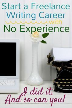 Anybody can start a freelance writing career without experience. I did it. And so can you. Find out how to find freelance writing jobs online for beginners and start your own freelance writing career!