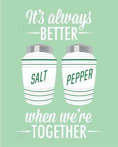 Salt and pepper print 8x10 kitchen art its always by EatSayLove