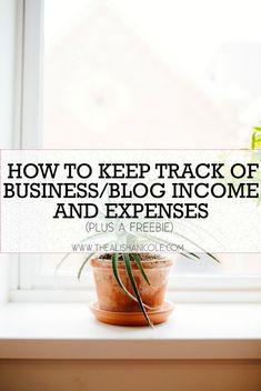 How To Keep Track Of Business/Blog Income and Expenses (And A Freebie!) — The Alisha Nicole