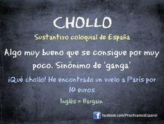 chollo - EXPRESIONES COLOQUIALES